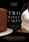 two whole cakes